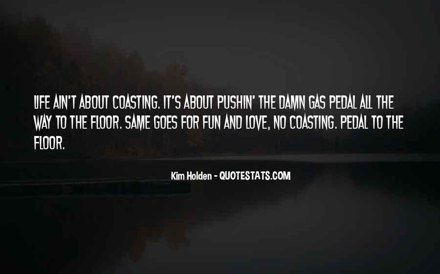Life Love Fun Quotes #75525