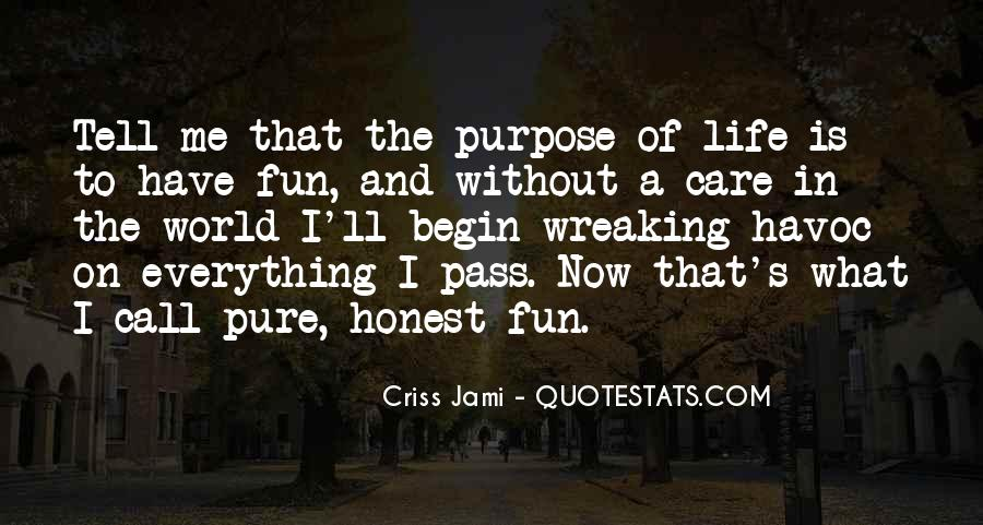 Life Love Fun Quotes #949257