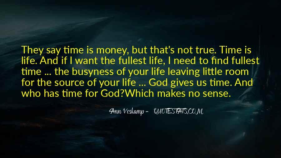 Life Makes No Sense Quotes #1012619