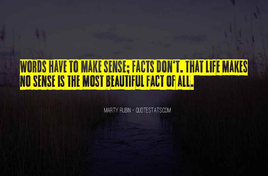 Life Makes No Sense Quotes #1172815