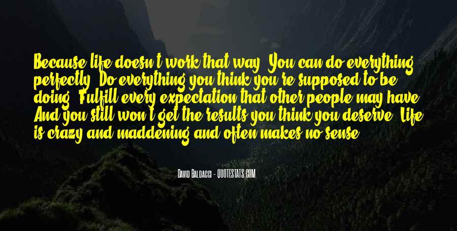 Life Makes No Sense Quotes #1264301
