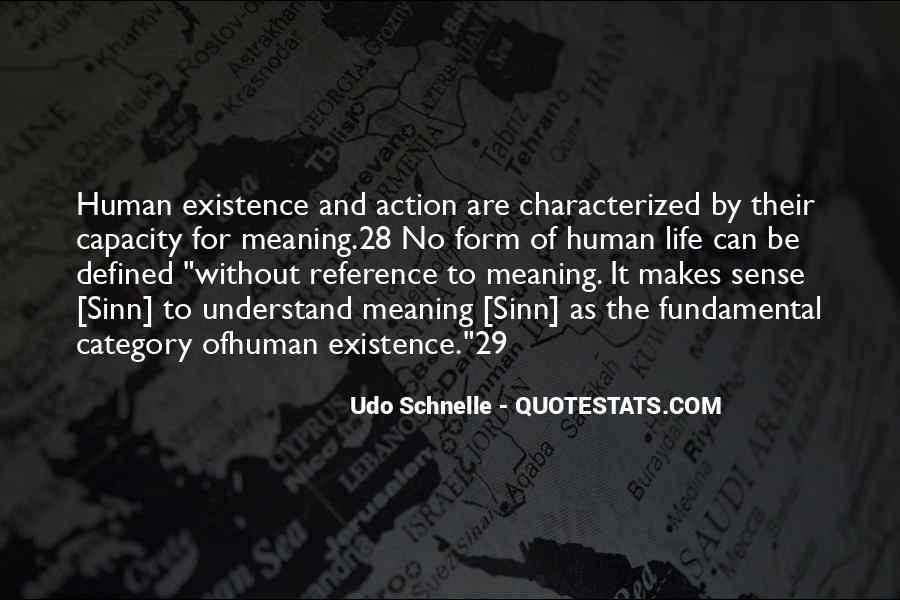 Life Makes No Sense Quotes #1500112
