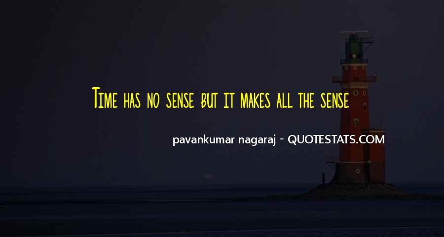Life Makes No Sense Quotes #1539099