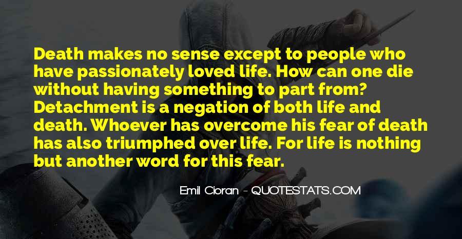 Life Makes No Sense Quotes #1669941