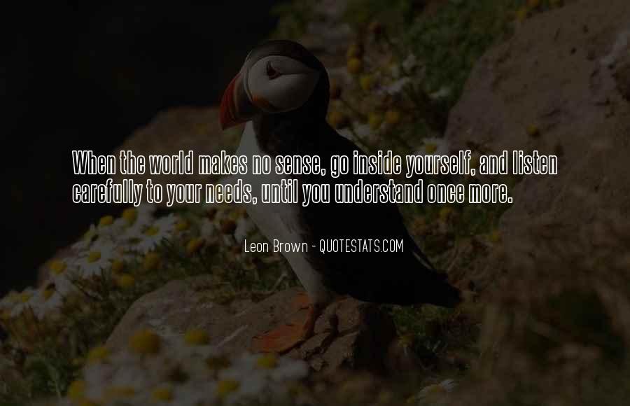 Life Makes No Sense Quotes #52174
