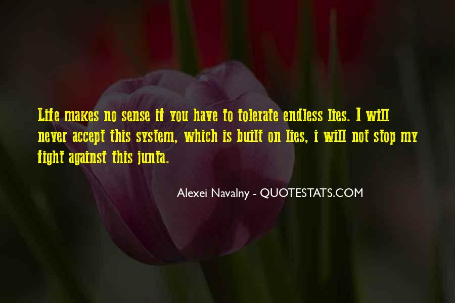 Life Makes No Sense Quotes #577431