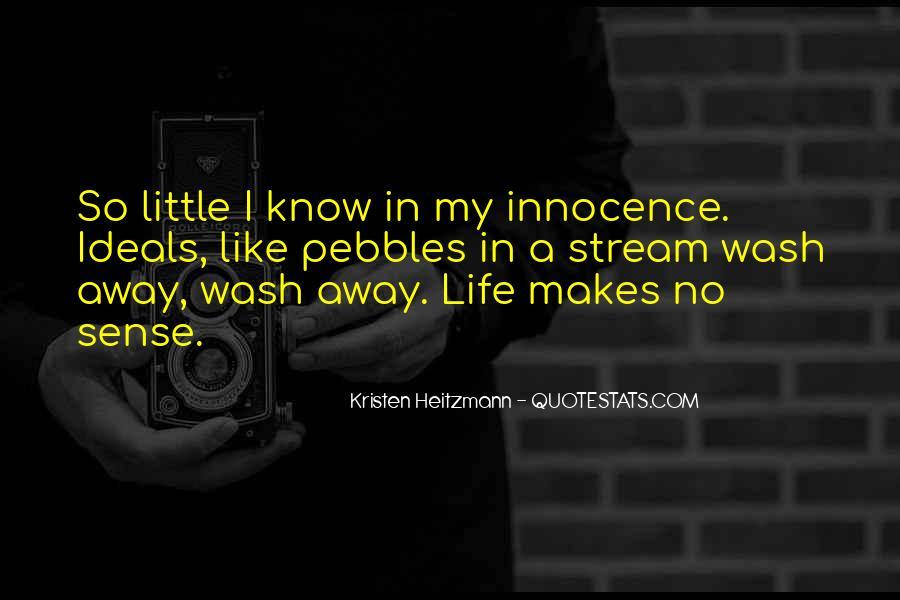 Life Makes No Sense Quotes #62937