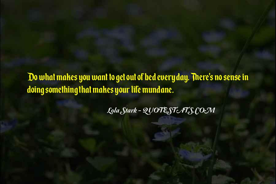 Life Makes No Sense Quotes #858533