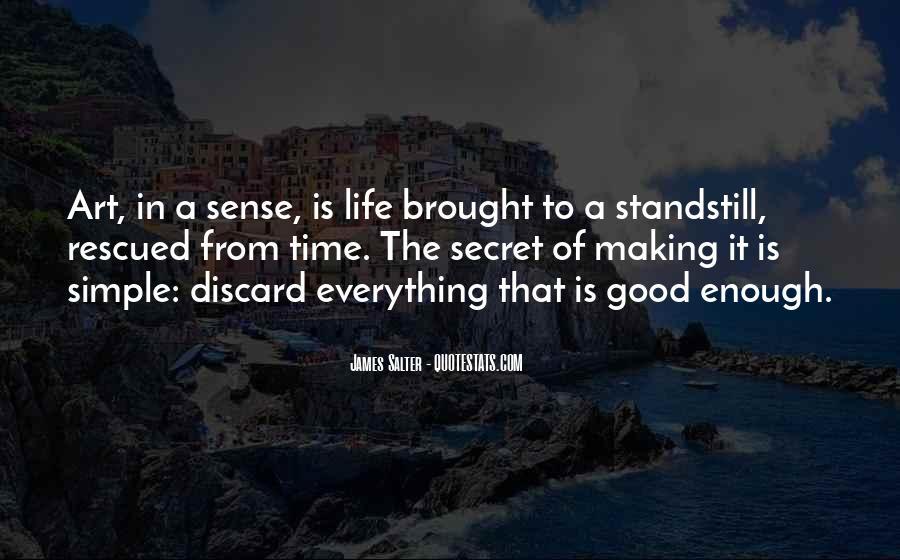 Life Making Sense Quotes #1025354
