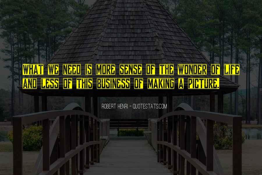 Life Making Sense Quotes #1063625