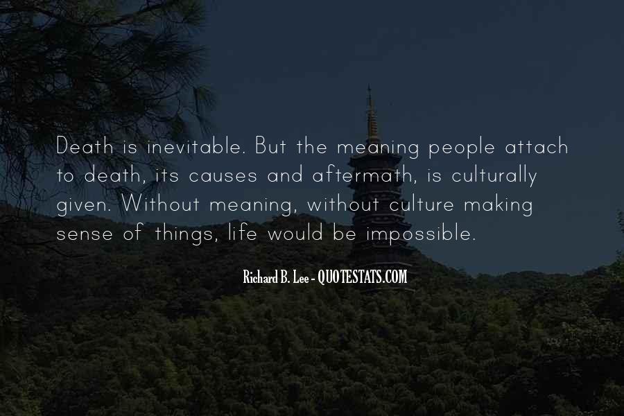 Life Making Sense Quotes #1182318