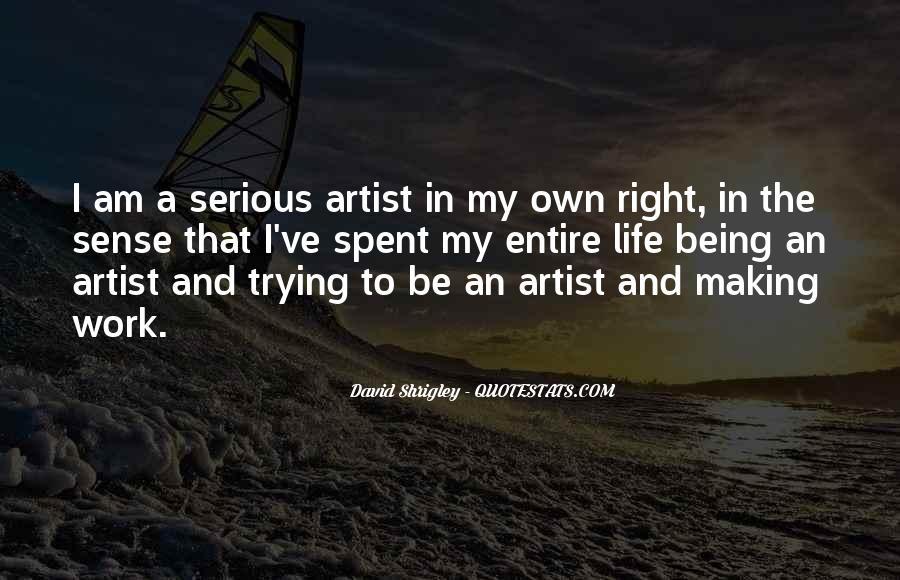 Life Making Sense Quotes #157650