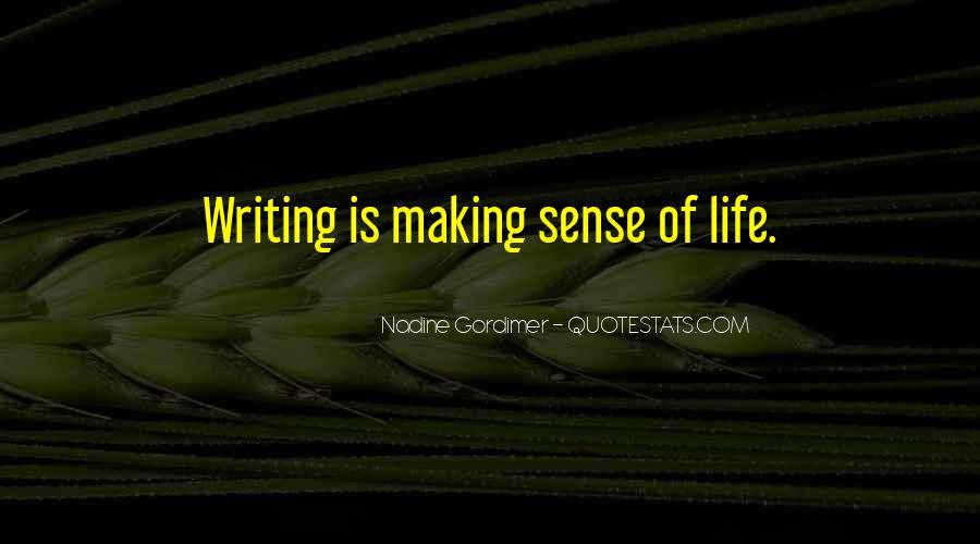 Life Making Sense Quotes #1721681