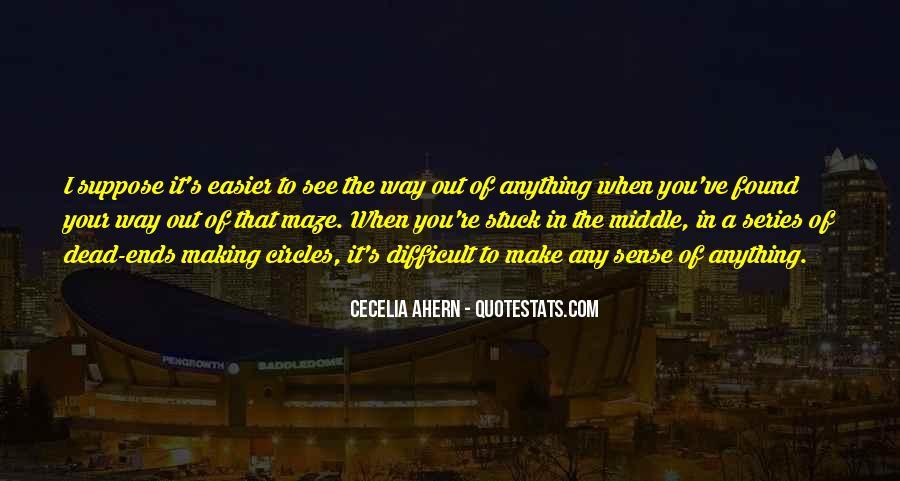 Life Making Sense Quotes #354479