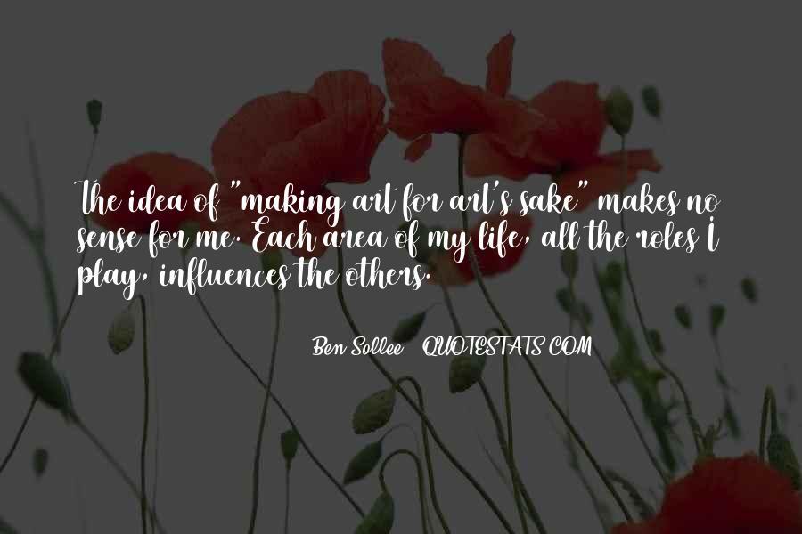 Life Making Sense Quotes #932930