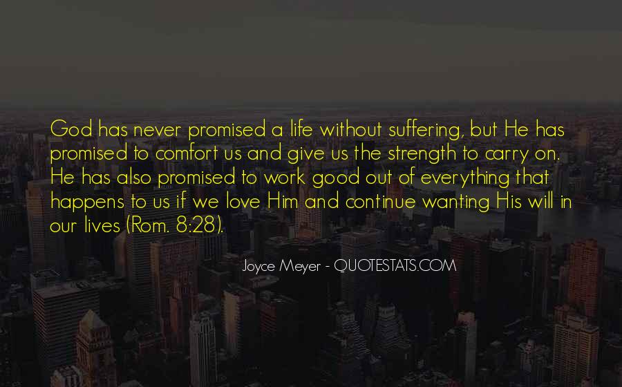 Life Never Promised Quotes #159247