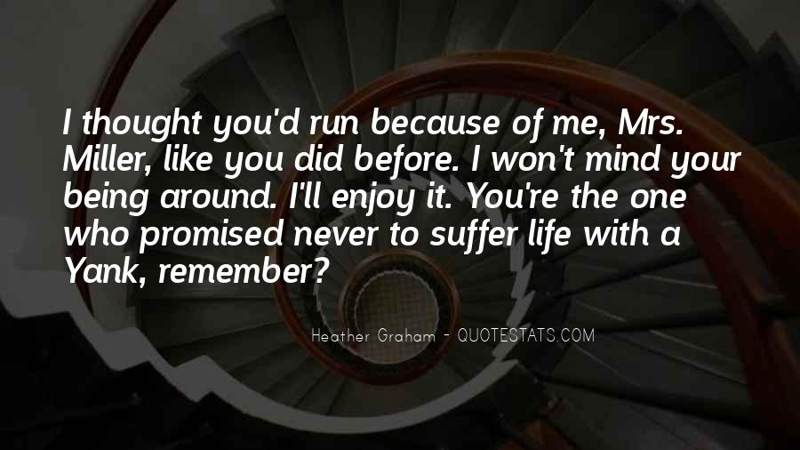 Life Never Promised Quotes #199796