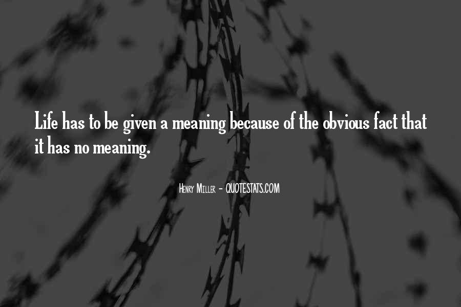 Life No Meaning Quotes #380471