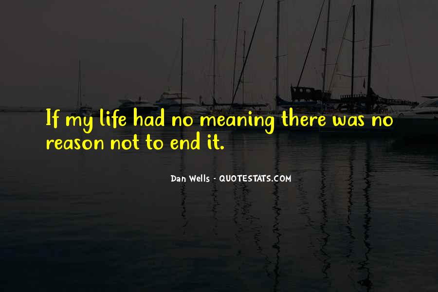 Life No Meaning Quotes #680