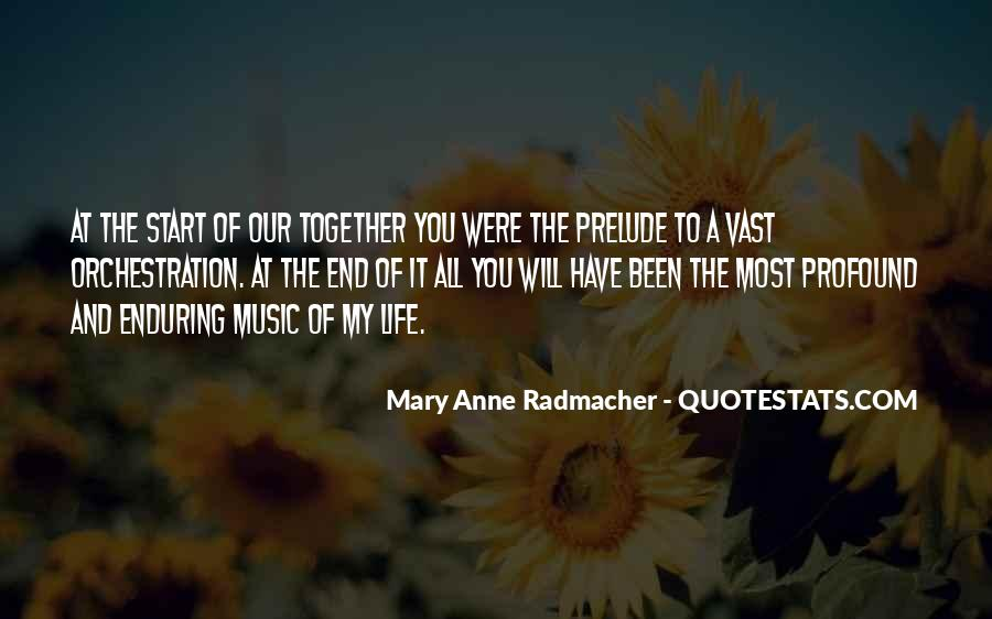 Life Of Music Quotes #120866