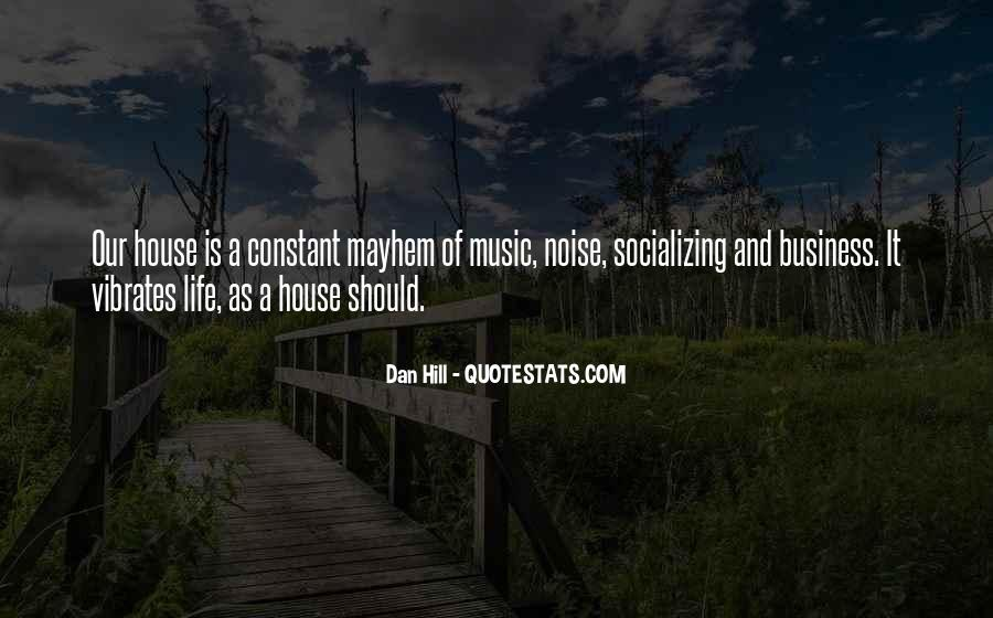Life Of Music Quotes #143554