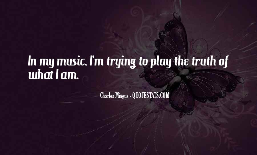 Life Of Music Quotes #170688
