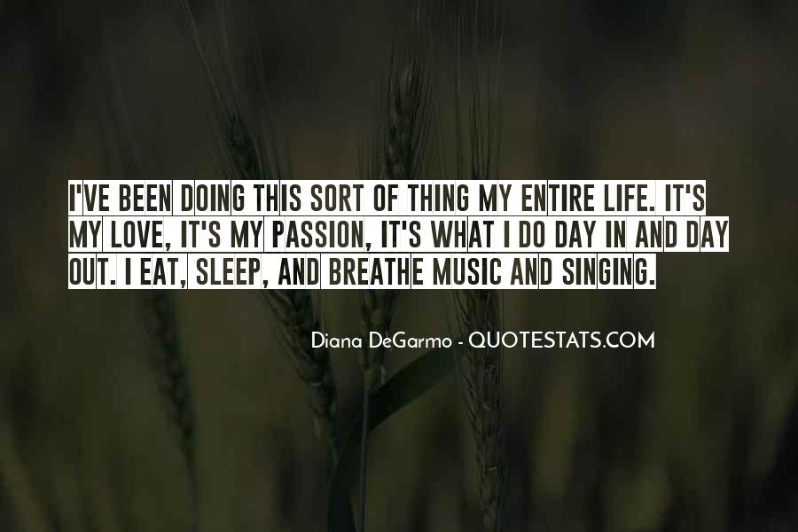 Life Of Music Quotes #30812