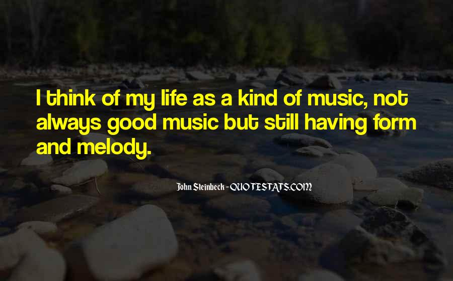 Life Of Music Quotes #44423