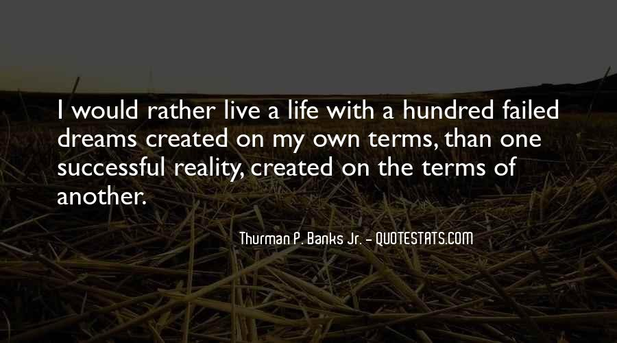 Life On My Own Terms Quotes #266090