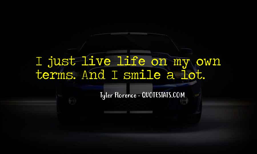 Life On My Own Terms Quotes #379257
