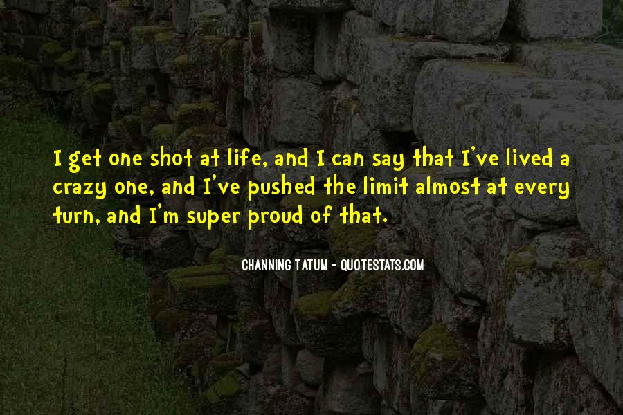 Life One Shot Quotes #1195176
