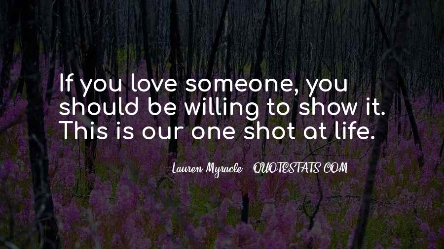 Life One Shot Quotes #1352867