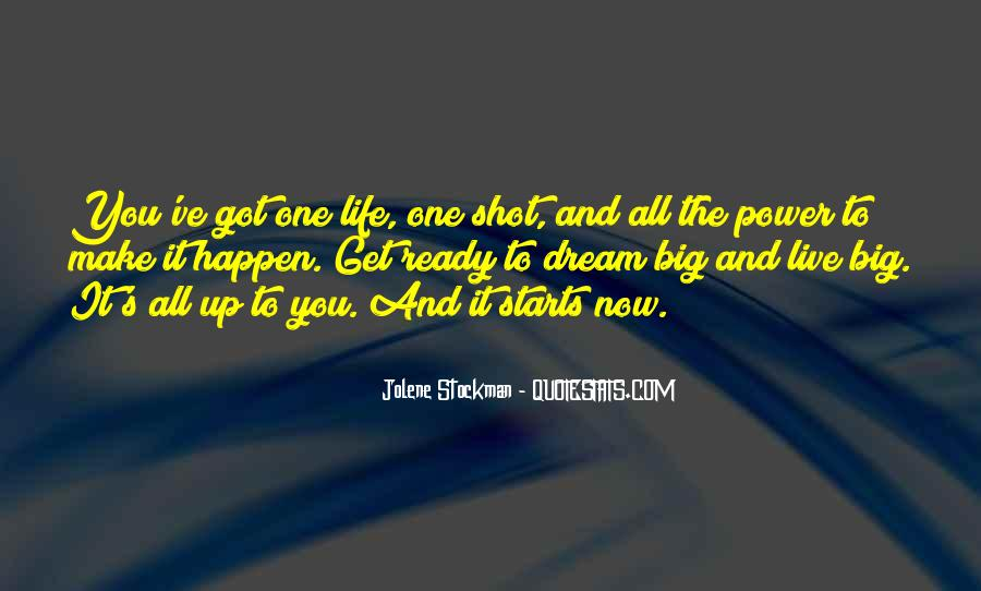Life One Shot Quotes #1452410