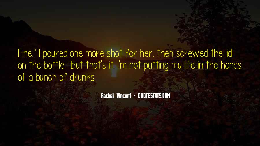 Life One Shot Quotes #1469372