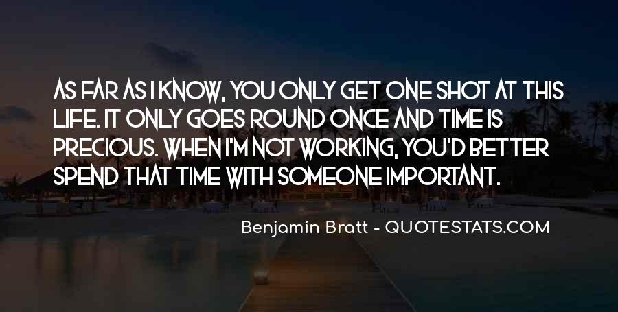 Life One Shot Quotes #1678931