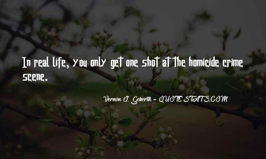 Life One Shot Quotes #746681