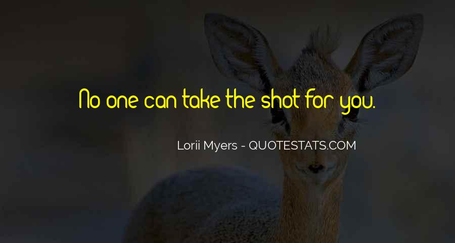 Life One Shot Quotes #999116
