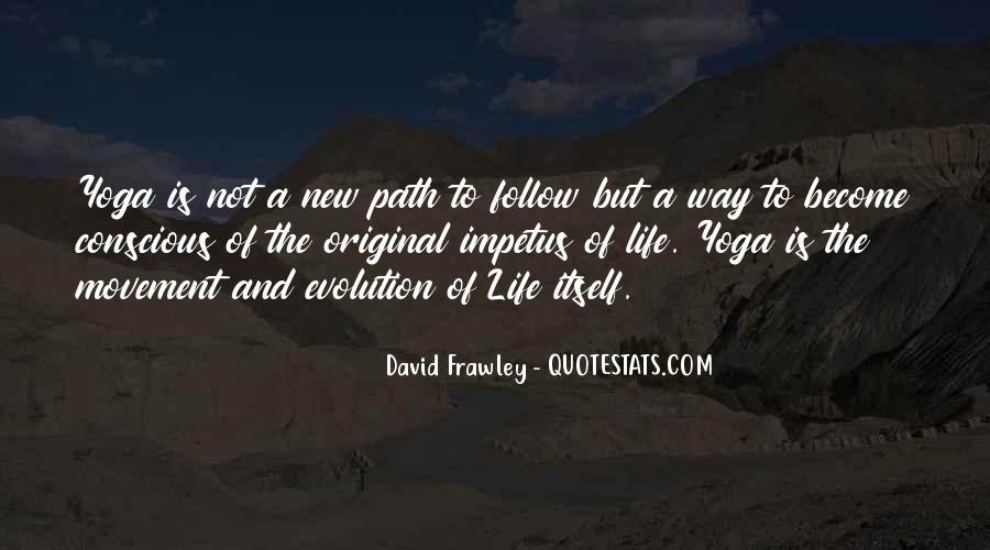 Life Path Way Quotes #1121137