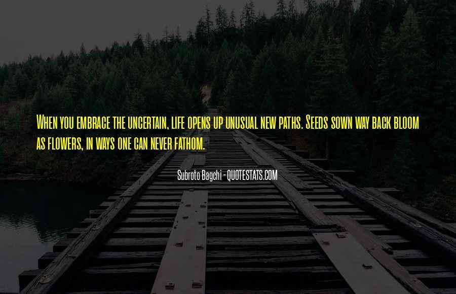 Life Path Way Quotes #1147682