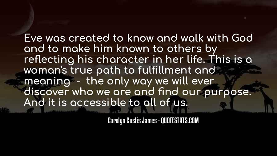 Life Path Way Quotes #1347917