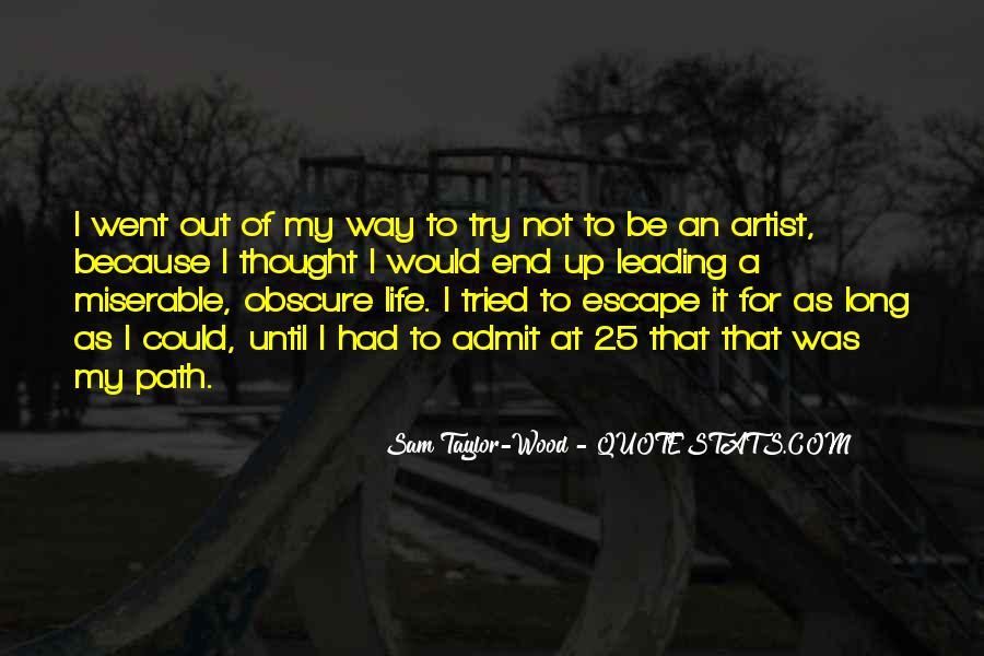 Life Path Way Quotes #172106