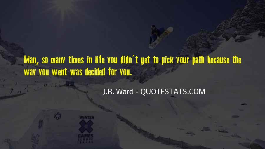Life Path Way Quotes #223652