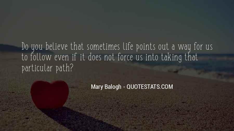 Life Path Way Quotes #539571