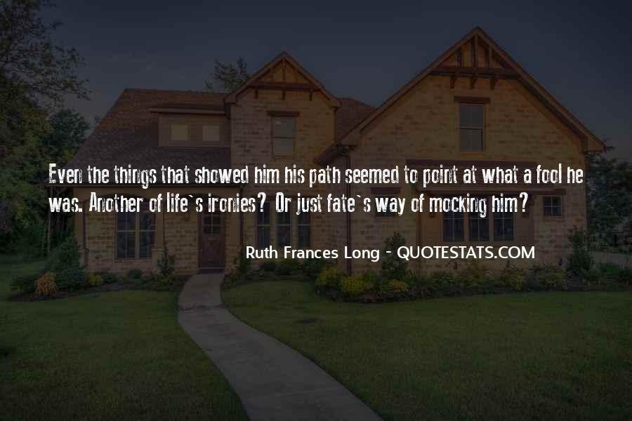 Life Path Way Quotes #577245
