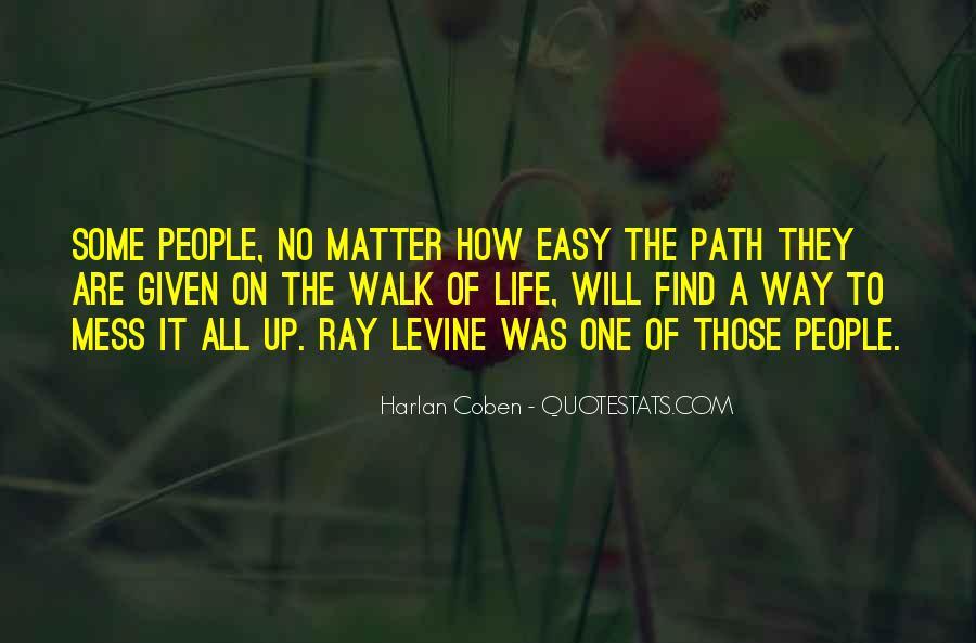Life Path Way Quotes #699322