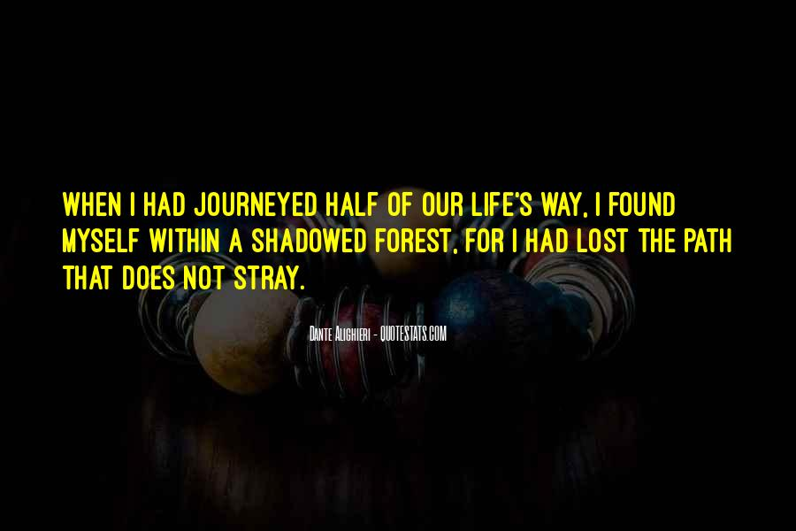 Life Path Way Quotes #726716