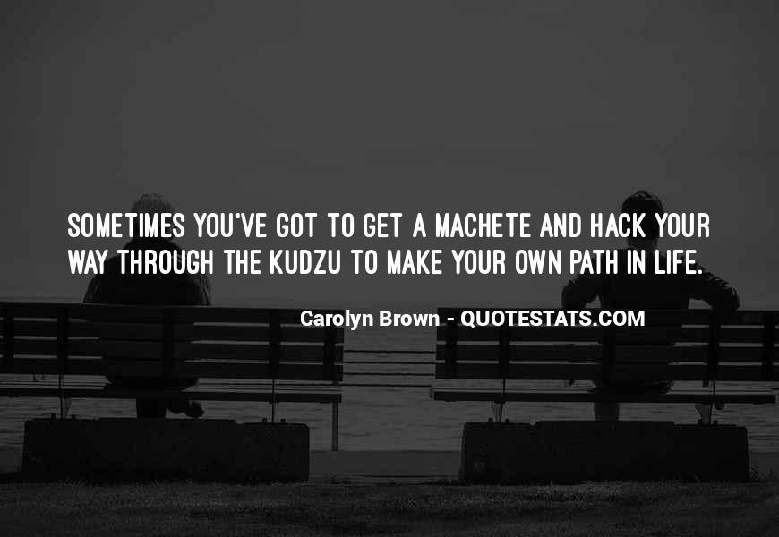 Life Path Way Quotes #734465