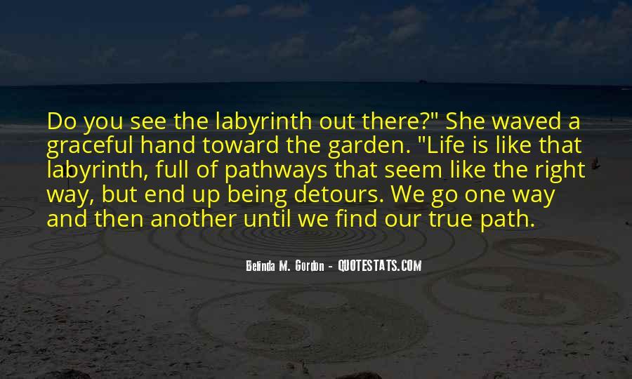 Life Path Way Quotes #799954