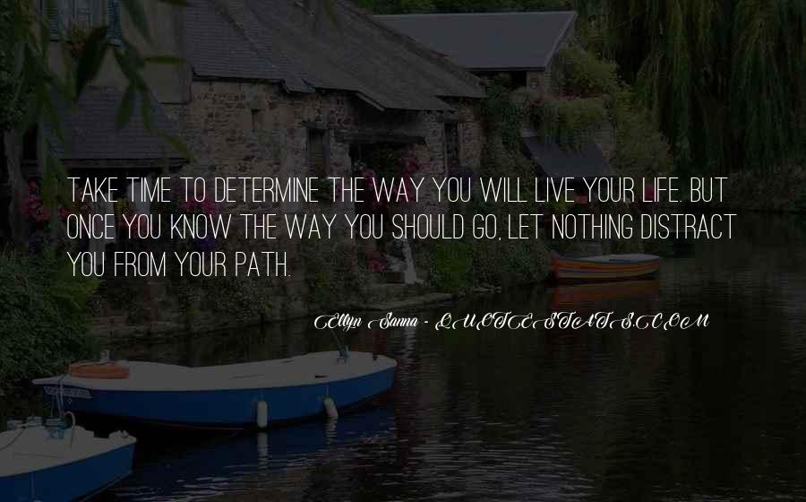 Life Path Way Quotes #814489