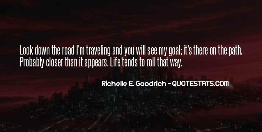 Life Path Way Quotes #819671
